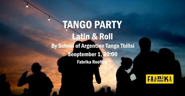 Tango Party 'Latin & Roll' at Fabrika, September 1 - Georgia
